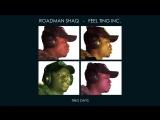 ROADMAN SHAQ - FEEL GOOD INC. (VHS Video)