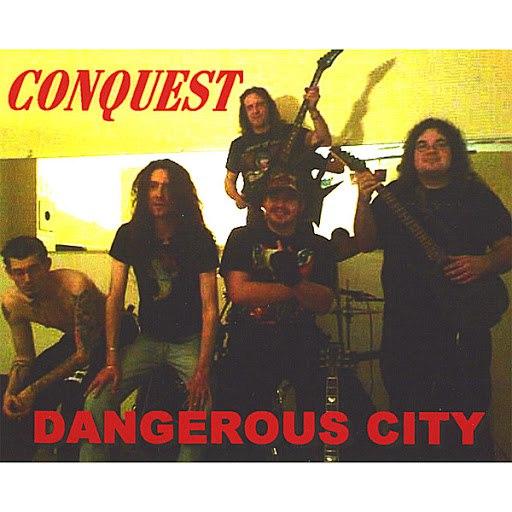 Conquest альбом Dangerous City
