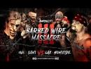 Резня колючей проволокой 3 /Barbed wire massacre III LAX