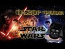 ОБЗОР фильма ЗВЕЗДНЫЕ ВОЙНЫ 7 ПРОБУЖДЕНИЕ СИЛЫ/Star Wars The Force Awakens