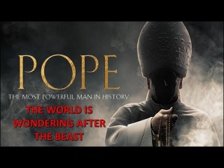 Pope The Most Powerful Man in History. Papacy Lord of the World Blasphemes Against God. Dark Ages