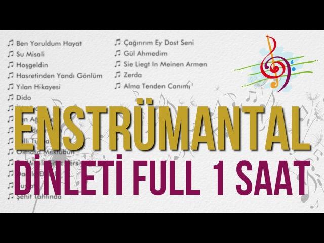 En Güzel Enstrümantal Fon Müzikleri ((1 Saat))
