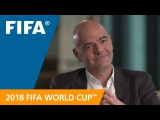 FIFA President looks forward to the 2018 FIFA World Cup Russia