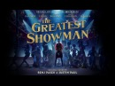 The Greatest Showman Cast The Greatest Show Official Audio
