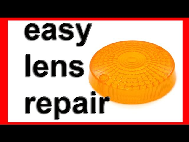 How to repair broken or cracked plastic turn signal indicator lens