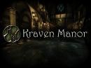 Kraven Manor - Часть первая бесстрашные каменщики