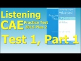 Listening C1, CAE Practice Test 2015 Plus 2, Test 1, Part 1