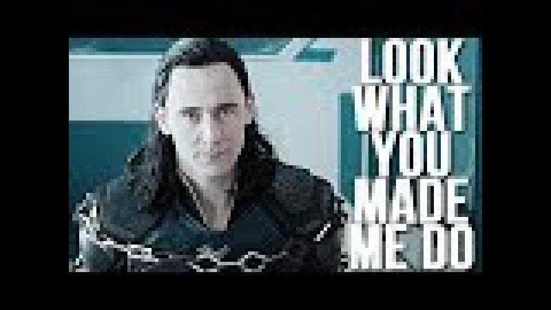 Loki Laufeyson ♚ Look What You Made Me Do