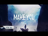Gianni Marino Ft. Luna May - Make You (GUMMYB3ARS Remix)