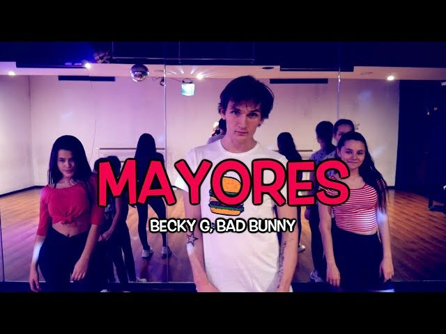 MAYORES - Becky G feat. Bad Bunny | Official Dance Video | Andrew Heart choreography