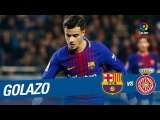 Golazo de Coutinho (5-1) FC Barcelona vs Girona FC