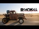 Stubby Bob Lives! Huge Wheelstands! - Roadkill Ep. 72
