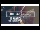 Ini Kamoze - The Hotstepper (Dj F-SA Bootleg) 2018 (httpsvk.comvidchelny)