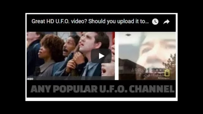 Great HD U.F.O. video Should you upload it to any YouTube popular channel Pros Cons my advise.