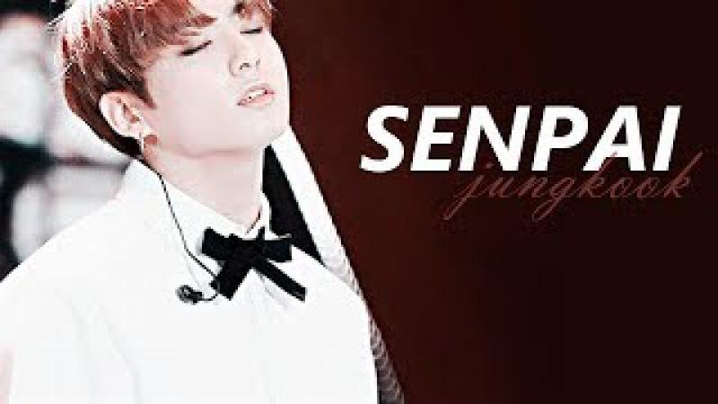 [fmv] → senpai ← jeon jungkook
