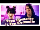 Teen Romance is Too Dramatic Hot Date