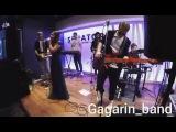 Gagarin_band-Улыбайся(cover)