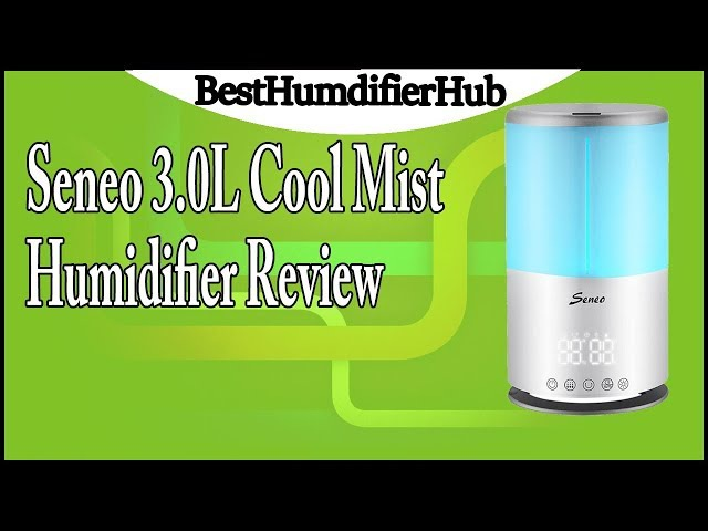 Seneo 3.0L Cool Mist Humidifier Review