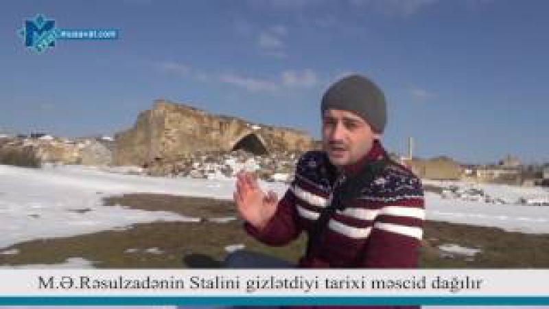 M.Ə.Rəsulzadənin Stalini gizlətdiyi tarixi məscid dağılır