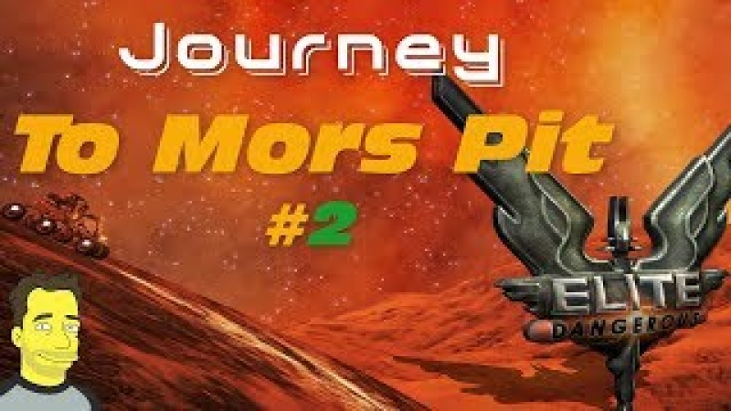 Elite Dangerous - Trip to Mors Pit 2 Live Gameplay using Neutron Super Highway -The Road to Colonia