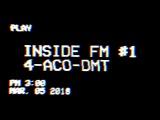 #1 ДМТ трип-репорт INSIDE FM