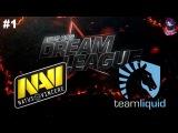NaVi vs Liquid RU #1 (bo2) DreamLeague Season 8 Major 09.11.2017