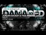 Jordan Suckley &amp Paul Webster - Help! (XGenic Remix)
