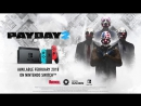 PAYDAY 2 — трейлер (Nintendo Switch)