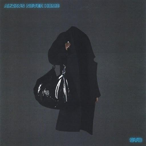 Syd альбом Always Never Home