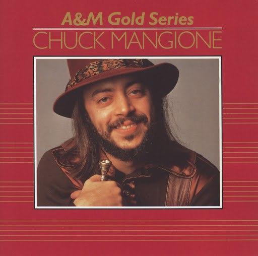Chuck Mangione альбом A&M Gold Series