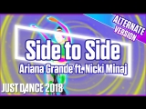Just Dance 2018 | Side To Side - Ariana Grande ft. Nicki Minaj | Cycling version | Just Dance 2017 [Mod]