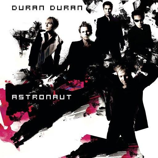 Duran Duran альбом Astronaut