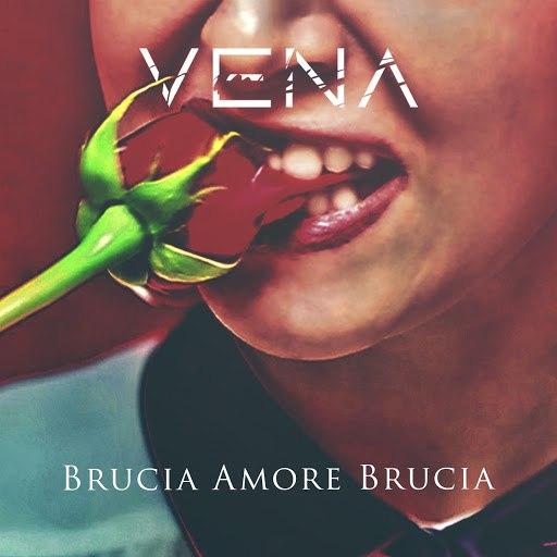 VENA альбом Brucia amore brucia