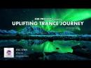 ♫ Emotional Uplifting Trance Mix 40 _ February 2018 _ OM TRANCE