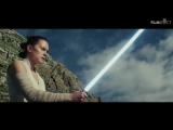 звездные войны 8_ Новый клип и трейлер (2018)