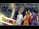 DRAGON BALL SUPER ENDING 10 FULL ENGLISH COVER w Mark de Groot 94Stones