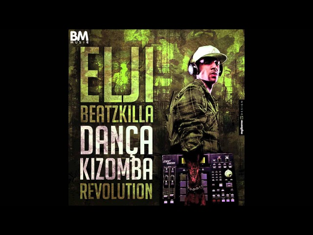 Elji Beatzkilla Dança Kizomba Revolution Remix of Stony