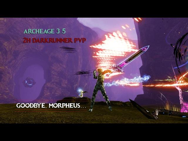 ArcheAge 3.5 | 2H Darkrunner | Привет, Луций.
