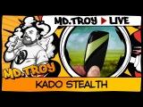#MD.TROY LIVE №30 KADO STEALTH from kadovapor.com