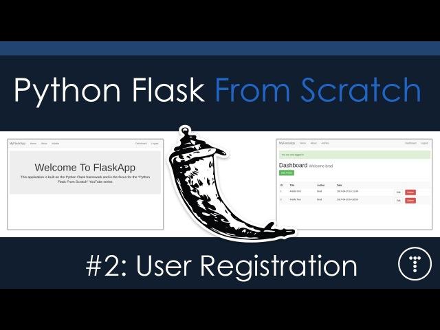 Python Flask From Scratch Part 2 User Registration