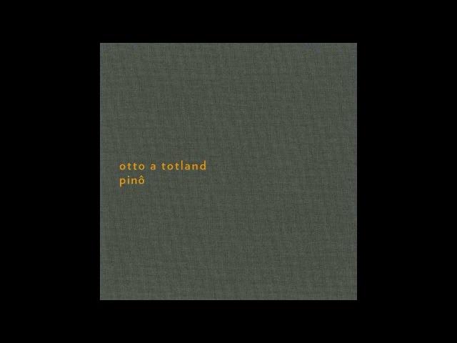 Otto A Totland - Closer (Sonic Pieces Records)