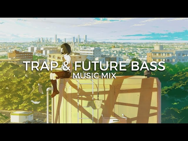 Best of Trap Future Bass Music Mix | Future Fox