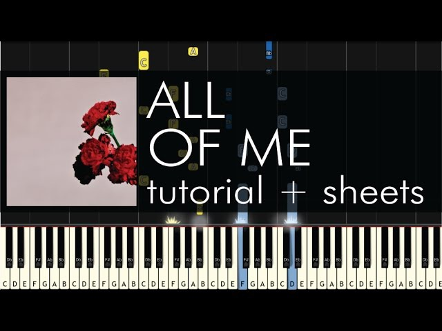 How to Play All of Me by John Legend - Piano Cover and Tutorial