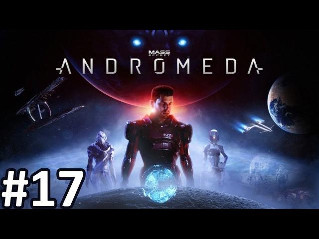 Прохождение Mass Effect: Andromeda 17 Отчёт начальству Нексуса » Freewka.com - Смотреть онлайн в хорощем качестве