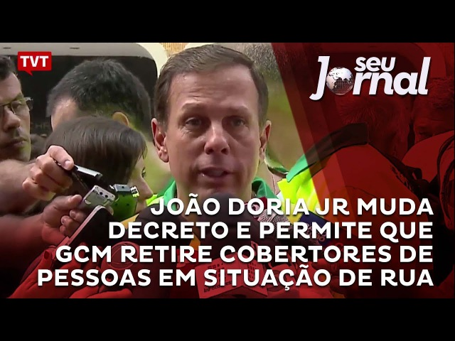 João Doria Jr muda decreto e permite que GCM retire cobertores de pessoas em situação de rua
