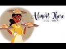Almost There (Princess And The Frog)【Anna】
