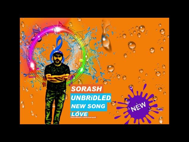 Sorash ჩემი პრანჭია ( My Unbridled )