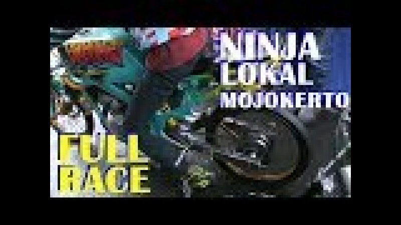 FULL RACE Pertarungan Sengit NINJA STD KOTA MOJOKERTO - DRAG BIKE MOJOKERTO 2018