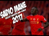 Sadio Mane - Skills and Goals - Liverpool - 2016/2017