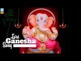 Lord Ganesha Songs||Ganpati Songs||Ganesh Chalisa||Ganeshji Aarti||Devotional Songs